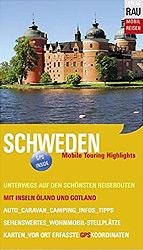 Schweden: Mobile Touring Highlights - Mobil Reisen mit Inseln Öland und Gotland